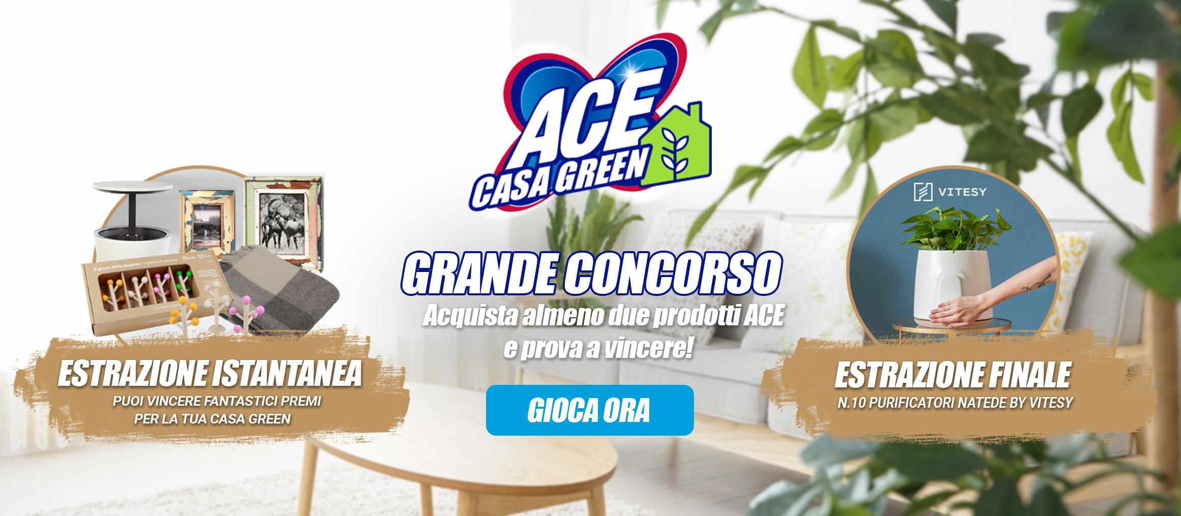 ACE casa green